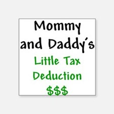 Mommy & Daddy's Little Tax Deduction Bodysu Infant