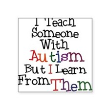 Autism Awareness Teach/Learn Square Sticker