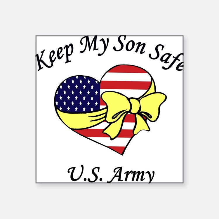US Army Mom & Dad Keep My Son Safe Square Sticker