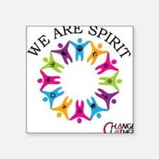 We Are Spirit Square Sticker