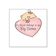 Heart Belongs Big Sister Square Sticker