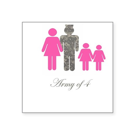 Army of 4 (2 girls) Square Sticker