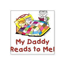 Daddy Reads Square Sticker