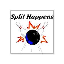 Split Happens Square Sticker