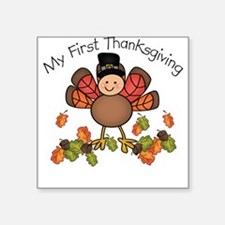 My First Thanksgiving TURKEY Square Sticker