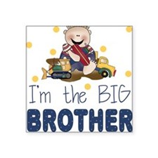 I'm the Big Brother Square Sticker