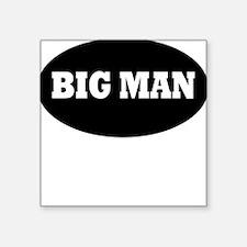 BigMan/littleman matching shirts Square Sticker