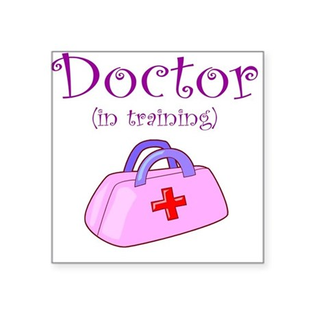 Doctor In Training Square Sticker