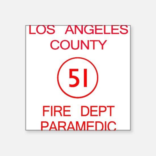 Emergency Squad 51 Square Sticker