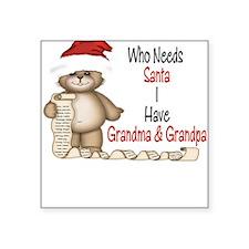 Who Needs Santa? Square Sticker