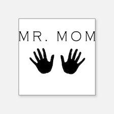 Mr.Mom Square Sticker