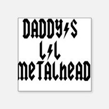 Daddy's Lil Metal Head Thunde Square Sticker