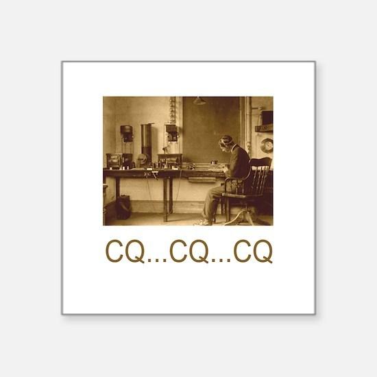 CQ...CQ...CQ Square Sticker