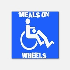 Meals on wheels Square Sticker