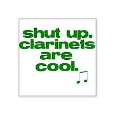 Clarinets are Cool. Square Sticker