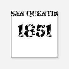 San Quentin Square Sticker