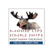 Moose Lips Sinks Ships Square Sticker