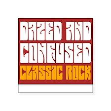Dazed And Confused Retro Square Sticker
