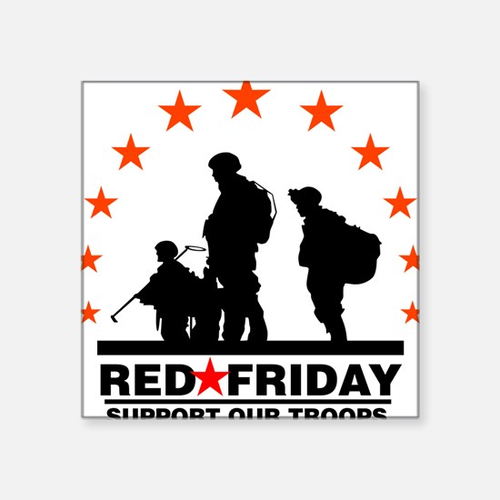 3 Troops/Red Friday Square Sticker
