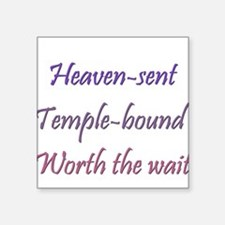 Heaven sent... Square Sticker