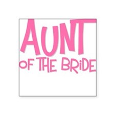 Hipster Aunt of Bride: Pink Square Sticker