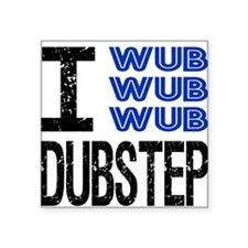I Wub Dubstep Square Sticker
