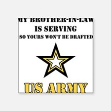 Army - Brother-in-law Serving Square Sticker