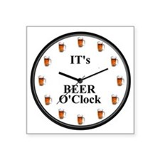 Its Beer O'Clock Square Sticker