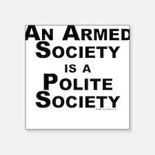 Armed Society Square Sticker