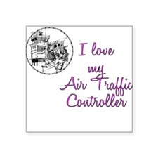 Love My Air Traffic Controller Square Sticker