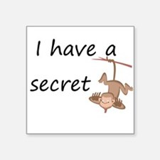secret-this little monkey Big Square Sticker