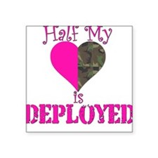 Half mt heart is deployed Square Sticker