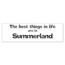 Summerland: Best Things Bumper Bumper Sticker