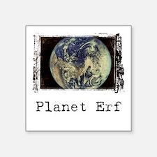 Planet Erf Square Sticker