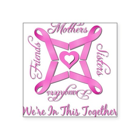 We're In This Together Square Sticker