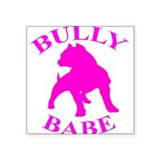 Bully Babe Square Sticker