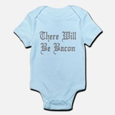 There Will Be Bacon Infant Bodysuit
