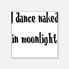 Dance Naked Square Sticker