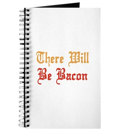 There Will Be Bacon Journal