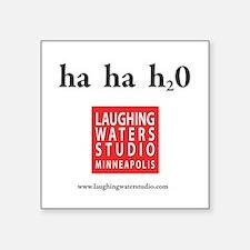 Ha Ha h20 Square Sticker