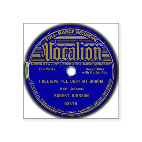 Vocalion Label Dust My Broom Square Sticker