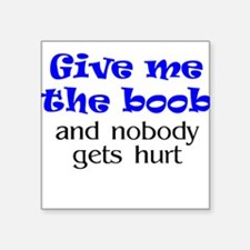 Give me the boob - blue Creeper Square Sticker
