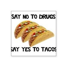 Funny Drugs Tacos Square Sticker