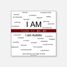 Autism ~ Free to be me Square Sticker