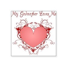 My Godmother Loves Me Heart Square Sticker