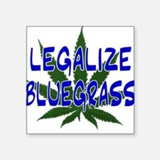 Legalize Bluegrass Square Sticker