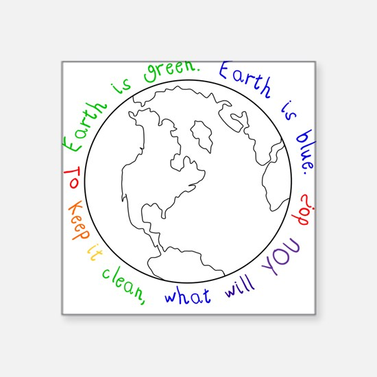Colorable Earth is Green Square Sticker