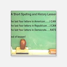 DEMOCRATS ARE RATS Square Sticker