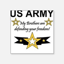 Army Brothers Defending Freed Square Sticker