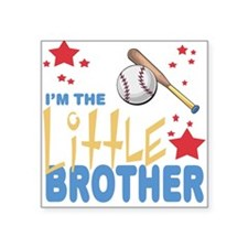 I'm the Little Brother Baseball Square Sticker
